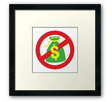 NO MONEY poor bags Framed Print