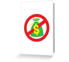 NO MONEY poor bags Greeting Card