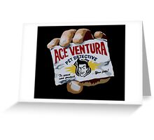 Ace Ventura Pet Detective Greeting Card