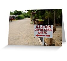 Depression Comes Greeting Card