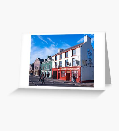 Walking The Sunny Streets Of Dingle Ireland Greeting Card