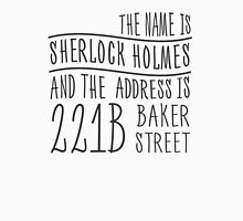 The name is Sherlock Holmes... T-Shirt