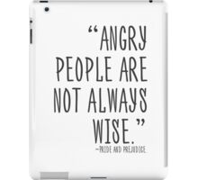 Angry people are not always wise iPad Case/Skin