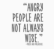 Angry people are not always wise T-Shirt
