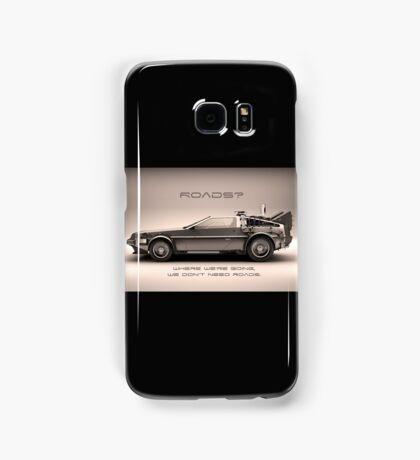Roads ? Back to the future  Samsung Galaxy Case/Skin