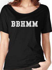 BBHMM Women's Relaxed Fit T-Shirt