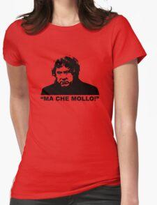 "MALESANI - ""ma che mollo!"" Womens Fitted T-Shirt"