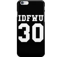 Big Sean - IDFWU Number 30 iPhone Case/Skin