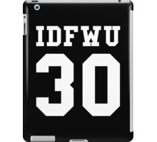 Big Sean - IDFWU Number 30 iPad Case/Skin