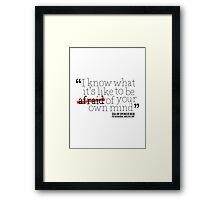 Dr. Spencer Reid's Quote Framed Print
