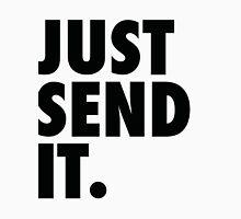 Just Send It - White T-Shirt