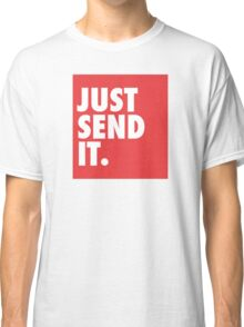 Just Send It - Red Classic T-Shirt