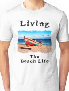 Living The Beach Life in Mexico Unisex T-Shirt