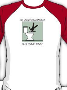 no.15 TOILET BRUSH T-Shirt