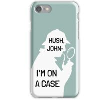 I'm on a (phone-) case  iPhone Case/Skin