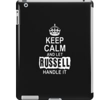 Keep Calm and Russell handle it T - shirts & Hoddies iPad Case/Skin
