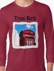 True Brit - Red British Phone Box T-Shirt Long Sleeve T-Shirt
