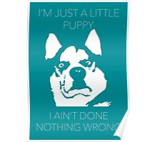 I'm just a little puppy Poster