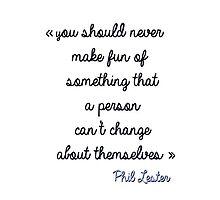 Amazing Phil quote by klairehumanoid