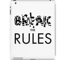 Break The Rules iPad Case/Skin