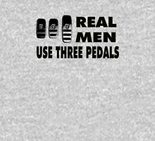 Real Men Use Three Pedals - black Unisex T-Shirt