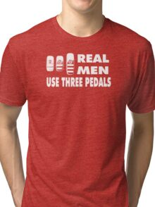 Real Men Use Three Pedals - white Tri-blend T-Shirt