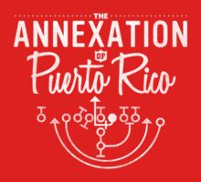 The Annexation of Puerto Rico Kids Tee