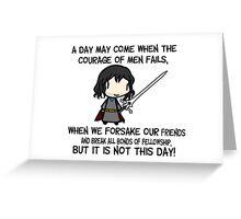 aragorn's speech Greeting Card