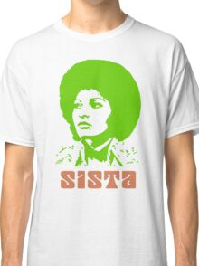 Sista Classic T-Shirt