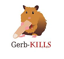 Gerb-Kills Photographic Print