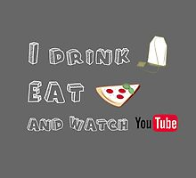 I drink tea, eat pizza and watch youtubers - 02 by Susanna Olmi
