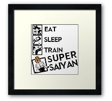 Eat Sleep Train go Super Saiyan Framed Print