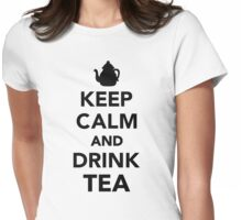 Keep calm and drink tea Womens Fitted T-Shirt