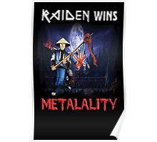 Raiden Wins Metalality Poster