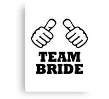 Team bride bachelorette party Canvas Print