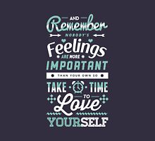 Take Time to Love Yourself Unisex T-Shirt