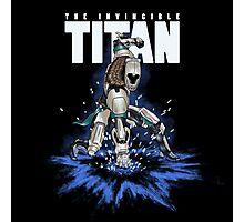 The Invincible Titan Photographic Print