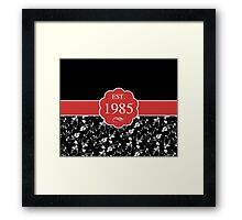 Established 1985 Framed Print