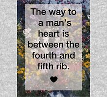 The Way to a Man's Heart... Unisex T-Shirt