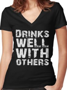 Drinks well with others Women's Fitted V-Neck T-Shirt