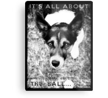 Terrier Obsession: It's All About The Ball - Black and White Remix Metal Print