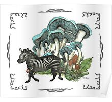 Dancing Zebra Losts in Blue Dizzy Fungi Forest (frame) Poster