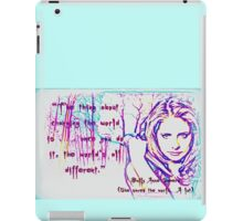 The thing about changing the world iPad Case/Skin