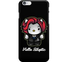Hello Skeptic iPhone Case/Skin