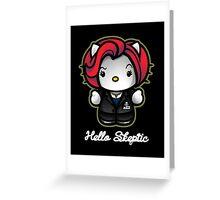 Hello Skeptic Greeting Card