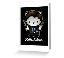 Hello Believer Greeting Card