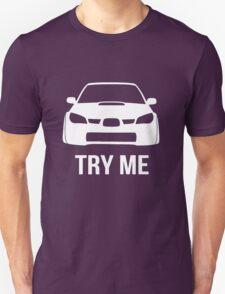 Try Me Subaru Decal (Black) T-Shirt