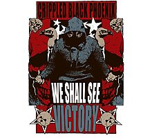 We Shall See Victory! Photographic Print