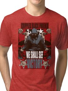 We Shall See Victory! Tri-blend T-Shirt