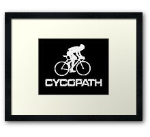Funny Cycling T Shirt - Cycopath Framed Print